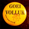 2002 button goeivolluk.jpg